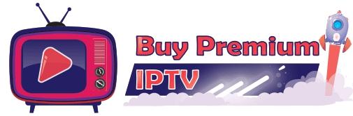 BUY PREMIUM IPTV